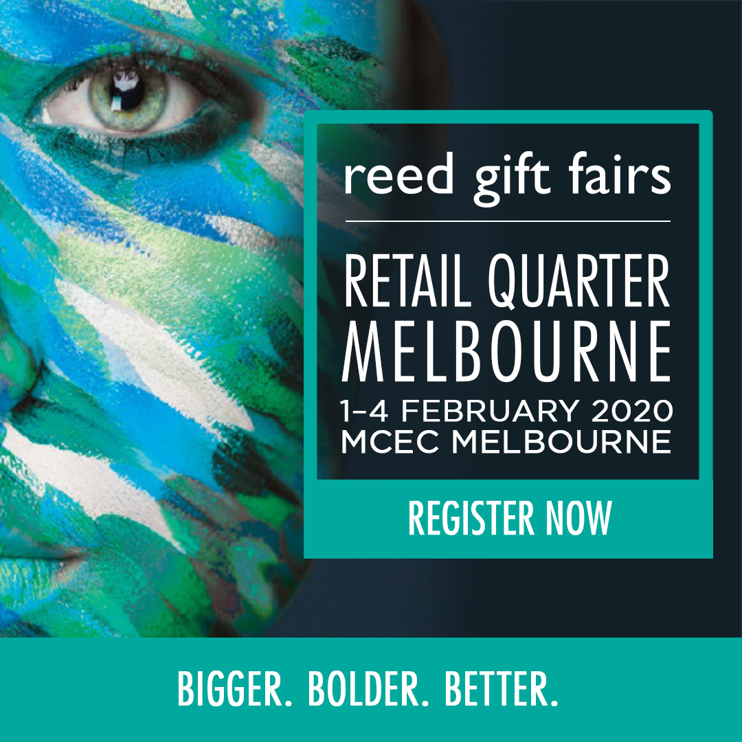 Reed Gift Fairs Retail Quarter Melbourne, 1-4 February 2020, MCEC Melbourne, Register Now.